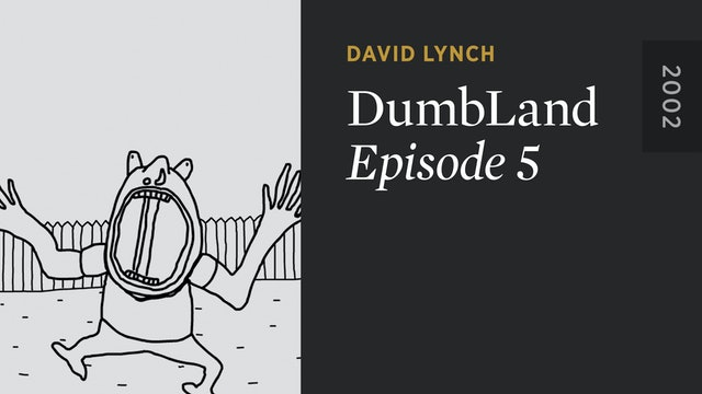 DUMBLAND: Episode 5
