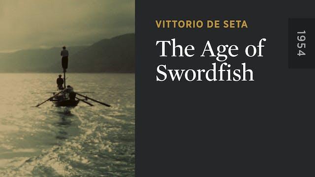 The Age of Swordfish