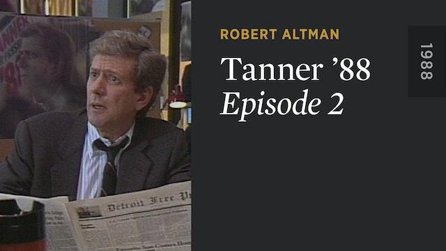 TANNER '88: Episode 2