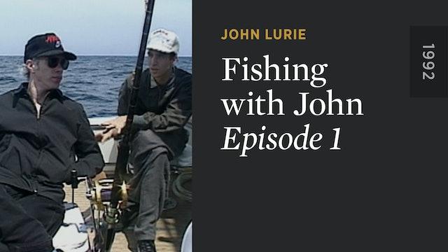 FISHING WITH JOHN: Episode 1