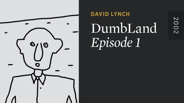 DUMBLAND: Episode 1