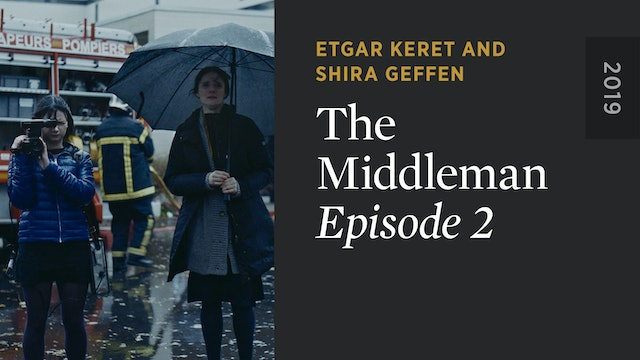 THE MIDDLEMAN: Episode 2