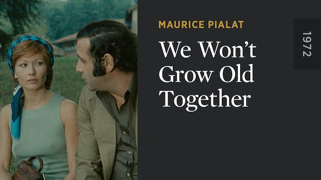 We Won't Grow Old Together