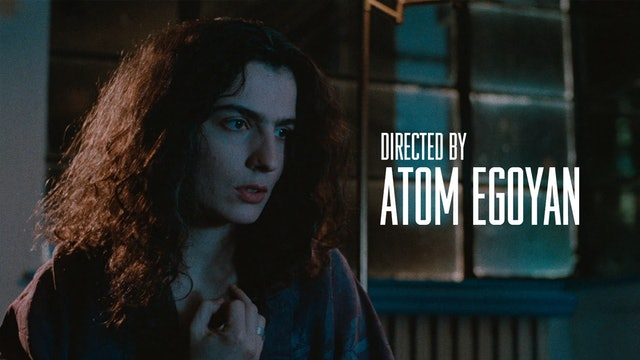Directed by Atom Egoyan Teaser