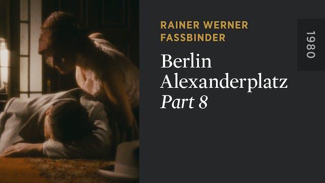 BERLIN ALEXANDERPLATZ: Part 8