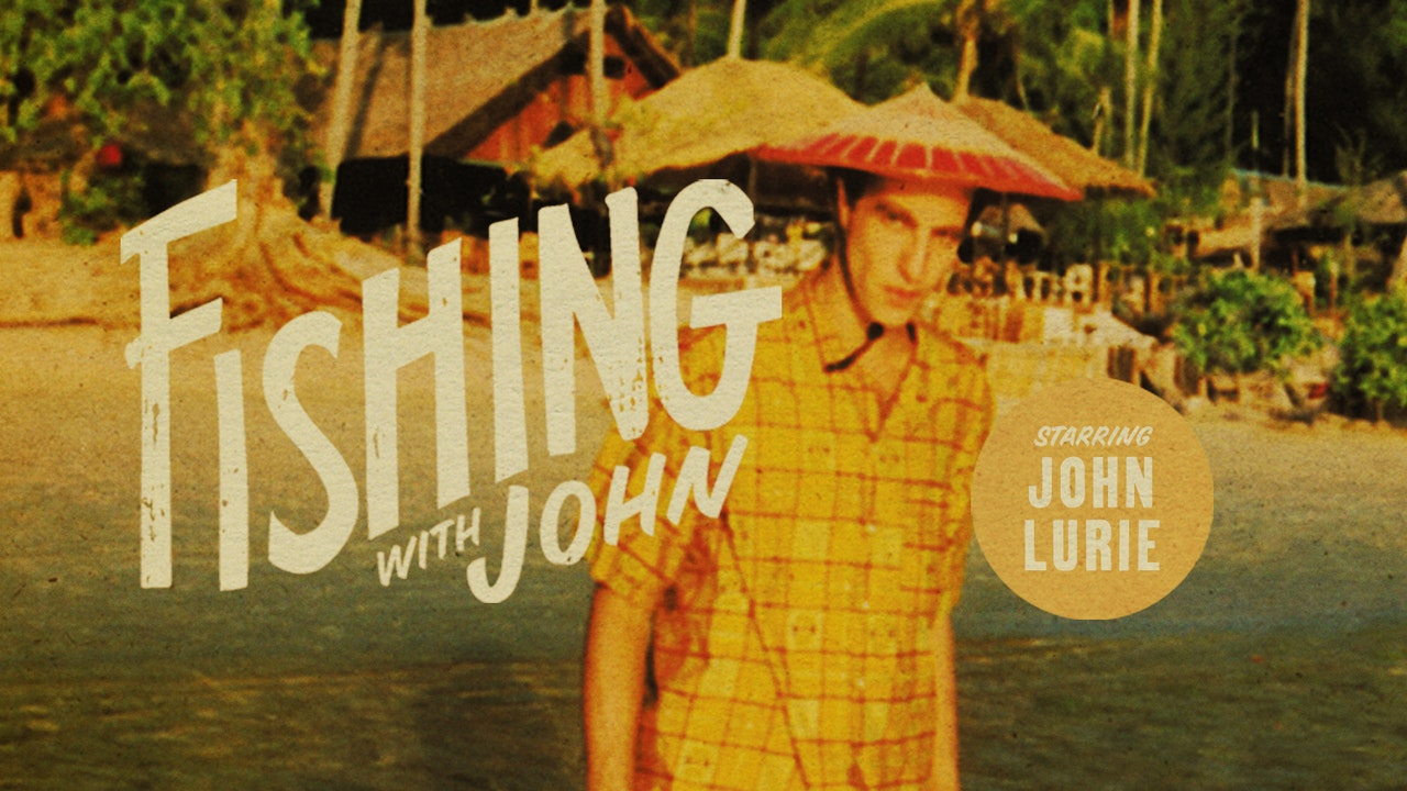 Fishing with John - The Criterion Channel
