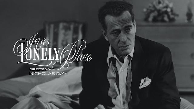 IN A LONELY PLACE Edition Intro