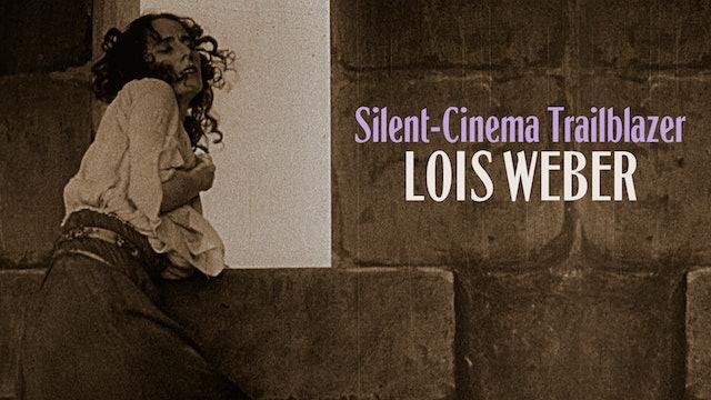 Directed by Lois Weber Teaser