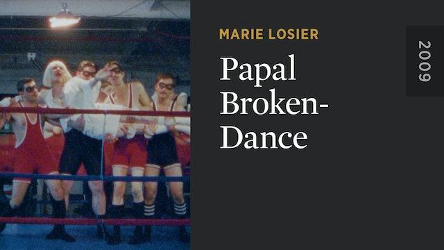Papal Broken-Dance