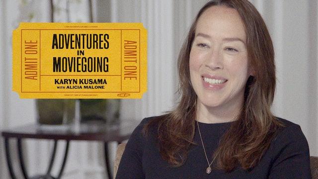 Karyn Kusama's Adventures in Moviegoing