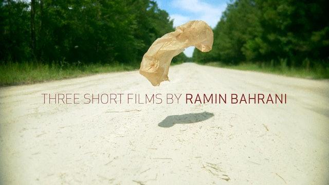 Three Short Films by Ramin Bahrani