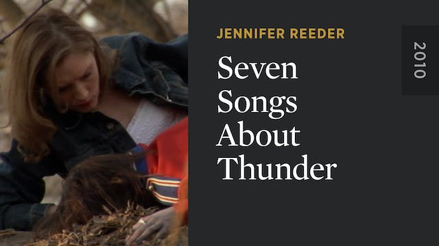 Seven Songs About Thunder