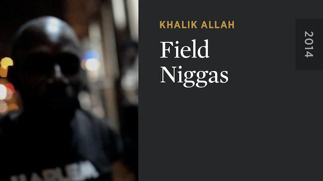 Field Niggas