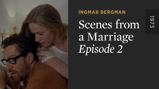 SCENES FROM A MARRIAGE: Episode 2