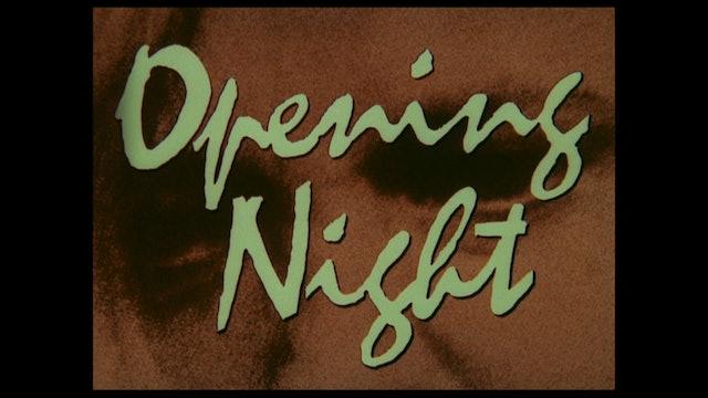 OPENING NIGHT Trailer