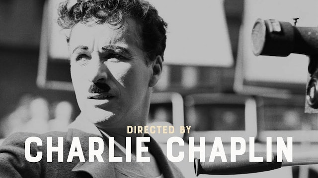 Directed by Charlie Chaplin