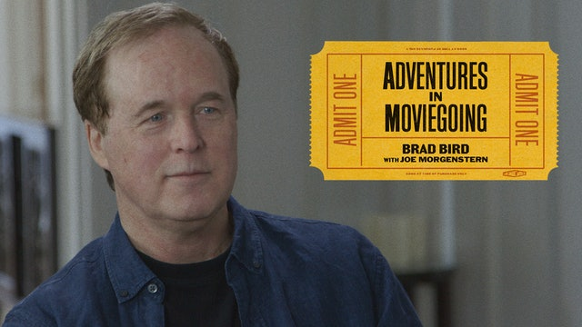 Brad Bird's Adventures in Moviegoing
