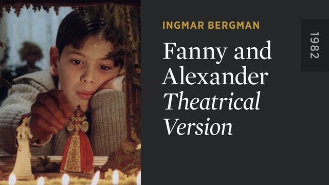 FANNY AND ALEXANDER: Theatrical Version