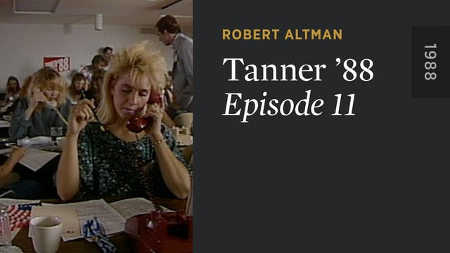 TANNER '88: Episode 11