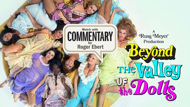 BEYOND THE VALLEY OF THE DOLLS Commentary 1