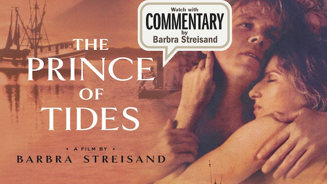 PRINCE OF TIDES Commentary