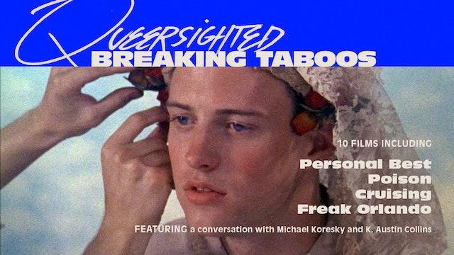 Queersighted: Breaking Taboos