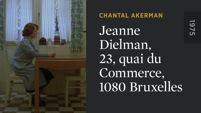 Jeanne Dielman, 23, quai du Commerce,...