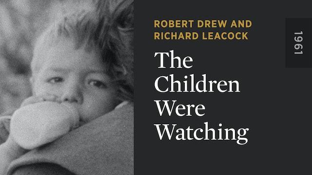 The Children Were Watching