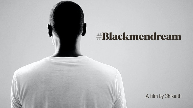 #Blackmendream