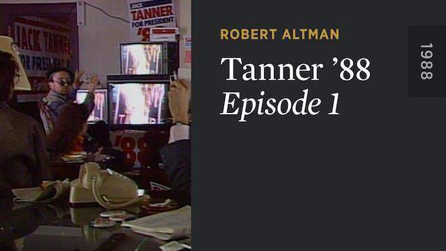 TANNER '88: Episode 1