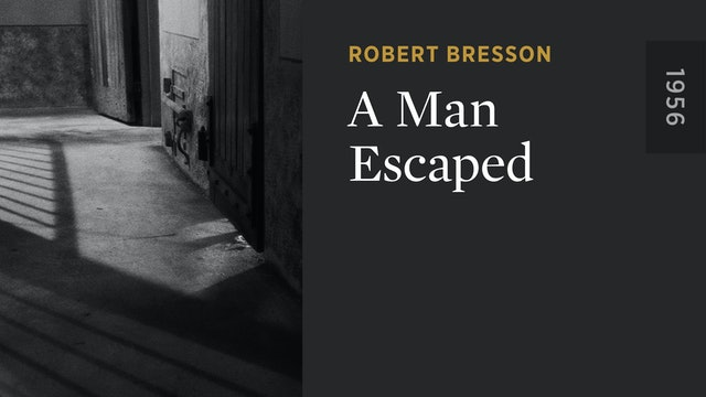 A Man Escaped