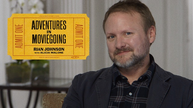 Rian Johnson's Adventures in Moviegoing