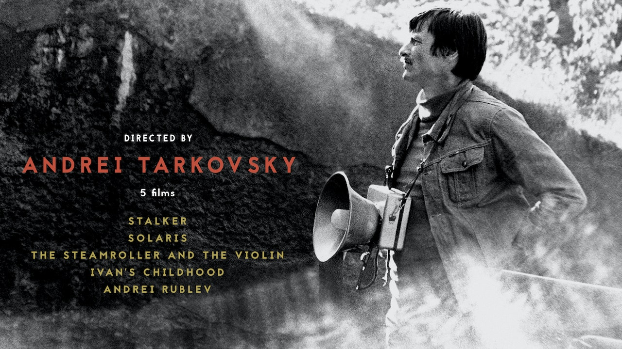 Directed by Andrei Tarkovsky
