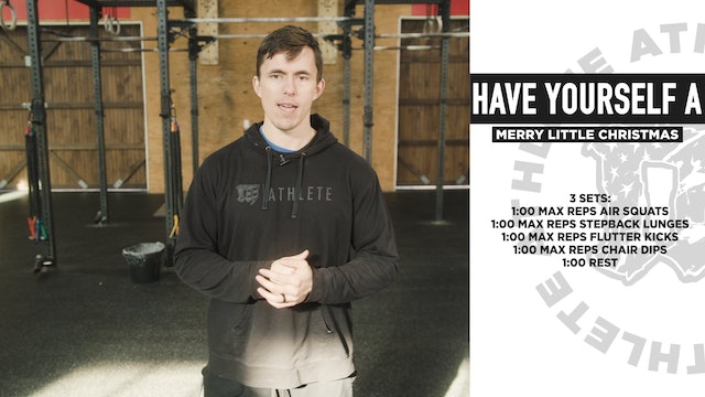 Have Yourself A Merry Little Christmas Bodyweight
