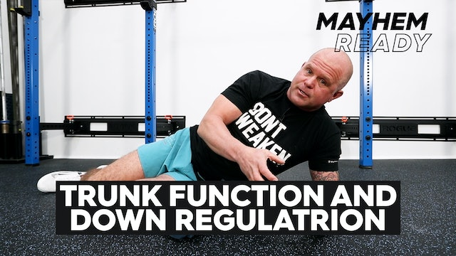 Trunk Function & Down Regulation