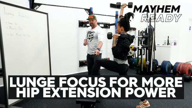 Lunge Focus- More Hip Extension Power