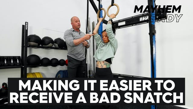 Making It Easier To Receive A Bad Snatch
