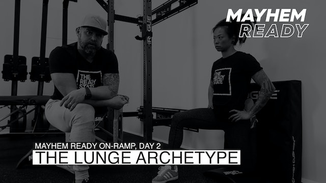Day 2 The Lunge Archetype