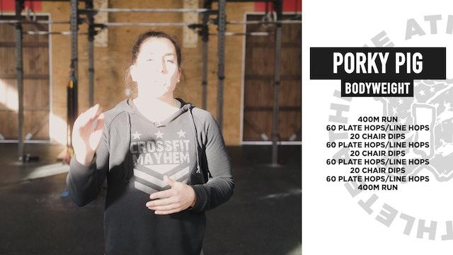 Porky Pig Bodyweight
