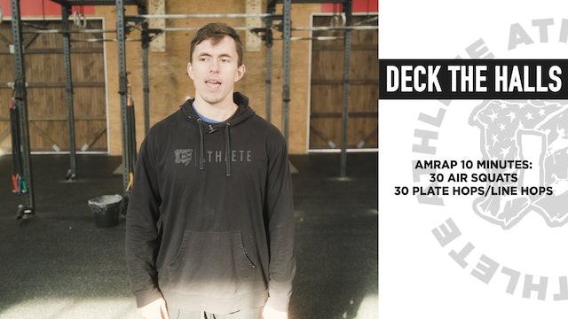 Deck The Halls Bodyweight