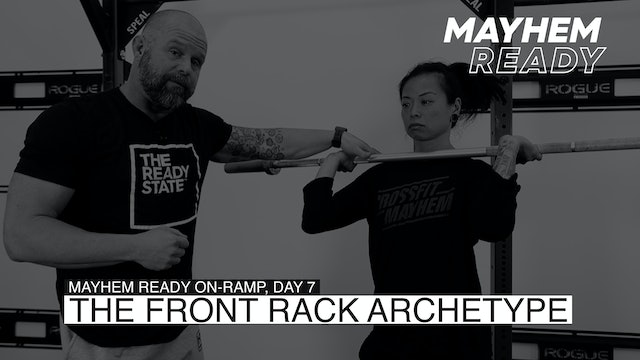 Day 7 The Front Rack Archetype