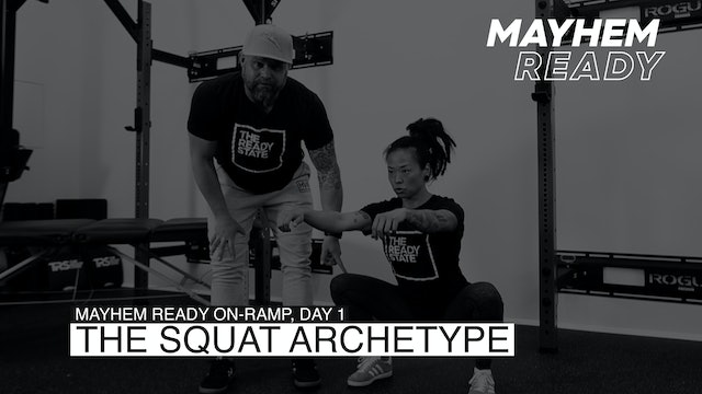 Day 1 The Squat Archetype