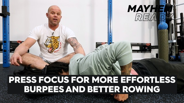 More Effortless Burpees & Better Rowing
