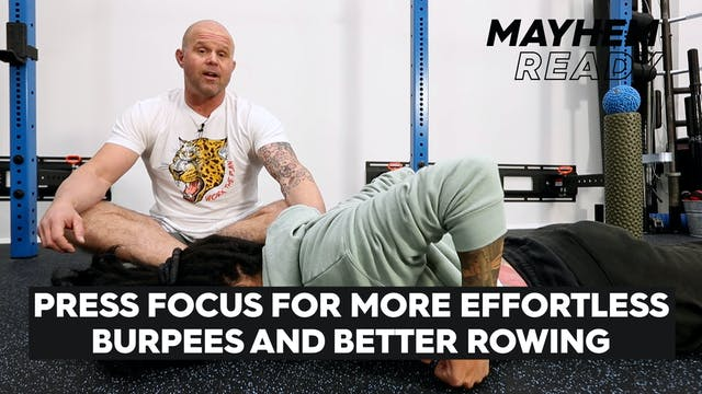 More Effortless Burpees & Better Rowing