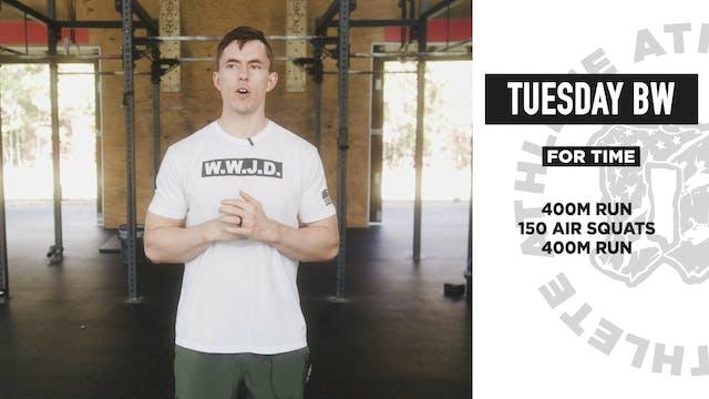 Tuesday Bodyweight