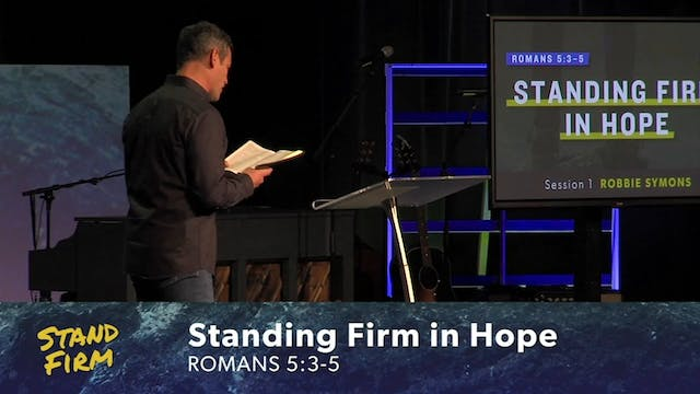 Stand Firm 2019 | Robbie Symons