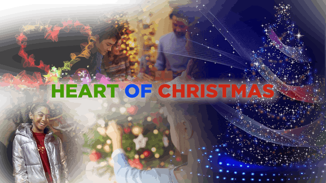 Context - December 25, 2019 - The Heart of Christmas