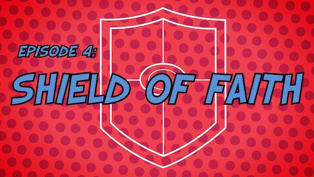 Armor Of God | SHIELD OF FAITH
