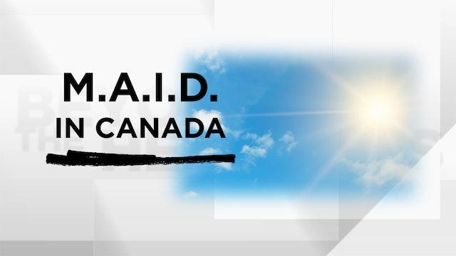 Context - October 7, 2020 - M.A.I.D. in Canada