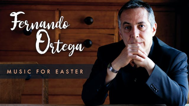 Easter music with Fernando Ortega